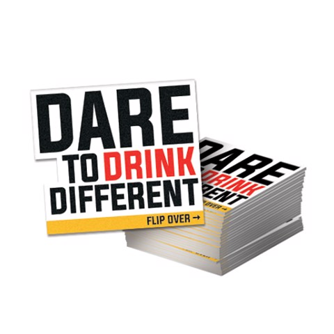 Dare to Drink Different vilt    rol 70st